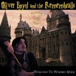 Oliver Boyd and the Remembralls - Welcome to Wizard Rock