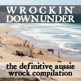 Wrockin' Down Under: The Definitive Aussie Wrock Compilation