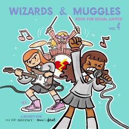 Wizards and Muggles Rock for Social Justice: Vol. 4